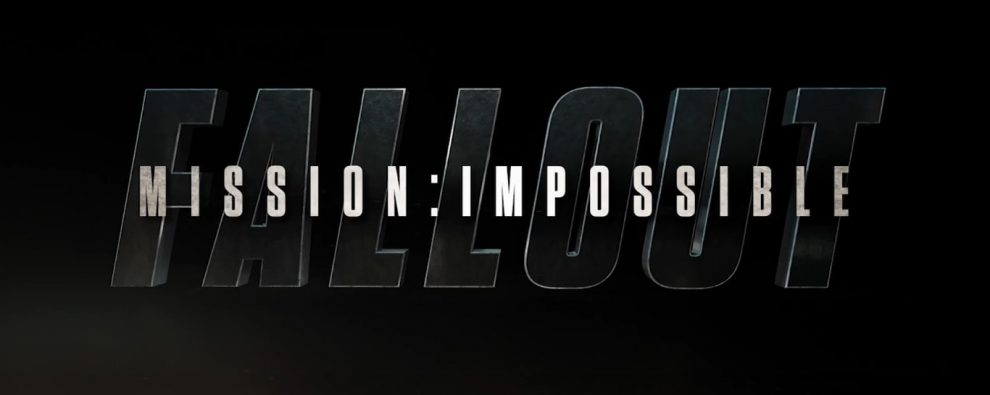 Mission: Impossible - Fallout testo