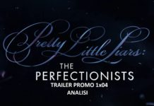 PLL The Perfectionists promo 1x04 analisi video trailer puntata