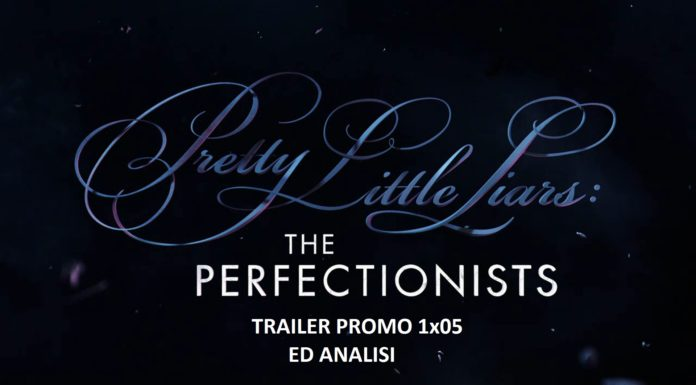 PLL Perfectionists 1x05 trailer promo analisi