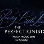 """PLL: The Perfectionists 1x06 """"Lost and Found"""" - trailer PROMO ed anticipazioni"""