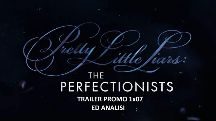 PLL The perfectionists promo anticipazioni 1x07