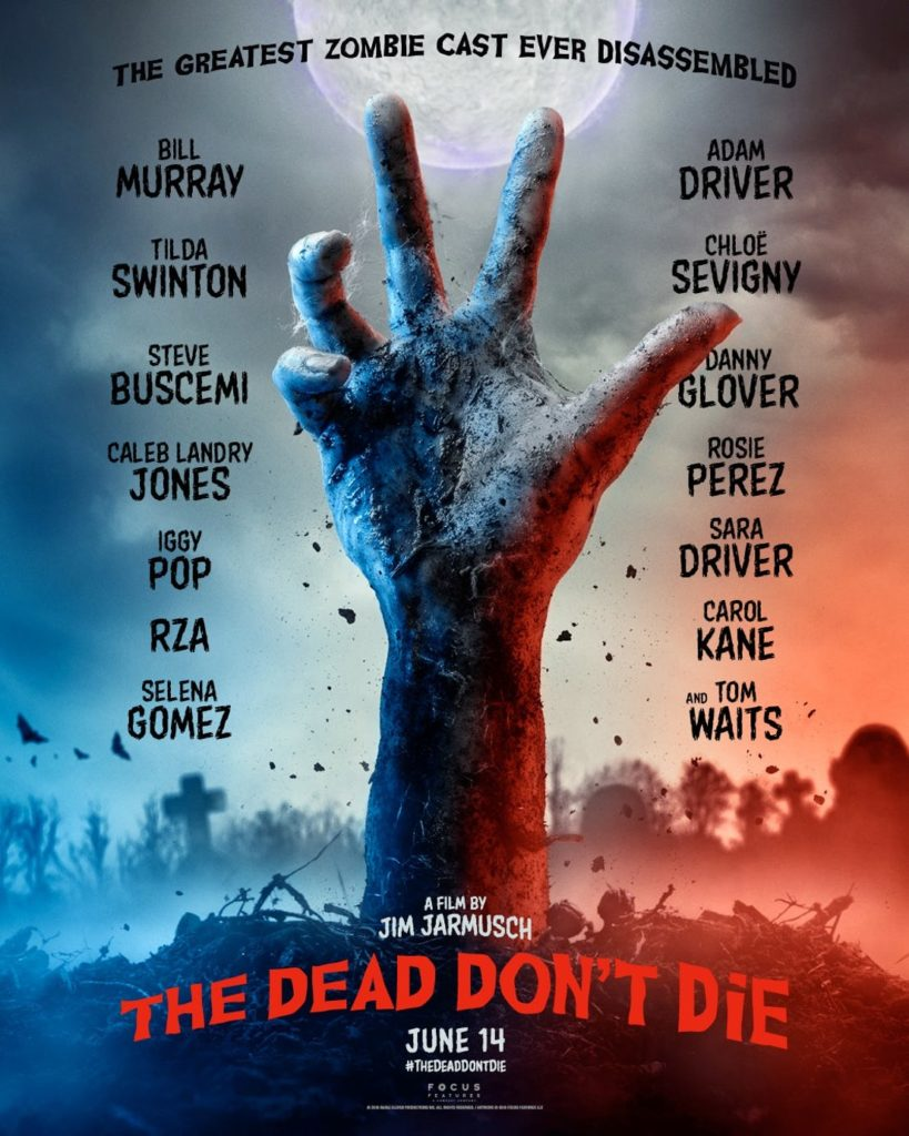 The Dead Don't Die - film zombie comedy Bill Murray - trailer