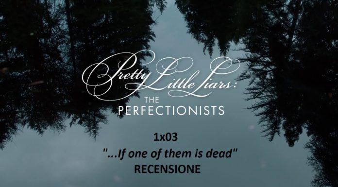 pll: the perfectionists 1x03 recensione ava alison mona segreti