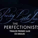 PLL: The Perfectionists 1x10  - Promo ed anticipazioni sul finale