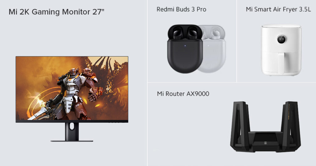 Mi AX9000 router, Mi 2K Gaming Monitor 27'', Redmi Buds 3 Pro, Mi Smart Air Fryer 3,5L